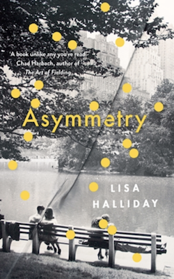 Lisa Halliday, Asymmetry