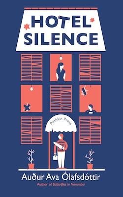 Auður Ava Ólafsdóttir, Hotel Silence (trans. Brian FitzGibbon)