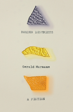 Gerald Murnane, Border Districts (FSG)