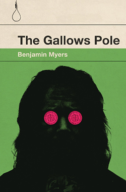 Benjamin Myers, The Gallows Pole