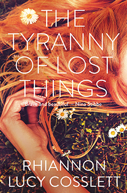 Rhiannon Lucy Cosslett, The Tyranny of Lost Things