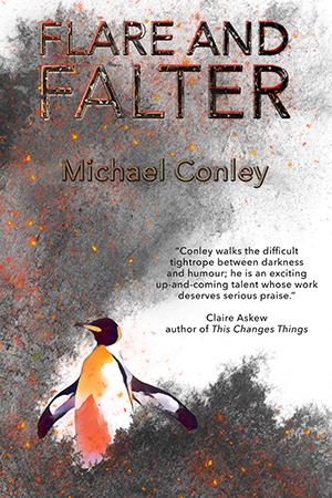 Michael Conley, Flare and Falter (300w)