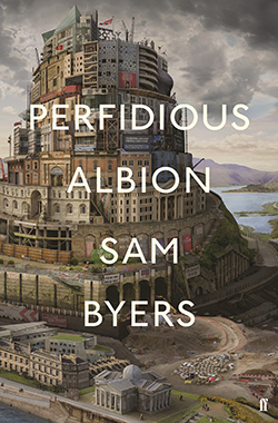 Sam Byers, Perfidious Albion