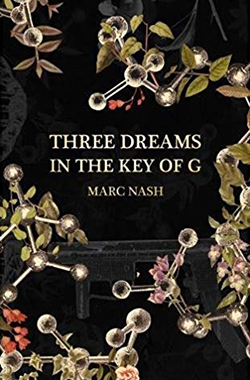 Marc Nash, Three Dreams in the Key of G