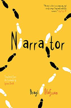 Bragi Ólafsson, Narrator (trans. Lytton Smith)