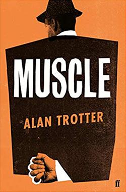 Sam Alan Trotter, Muscle