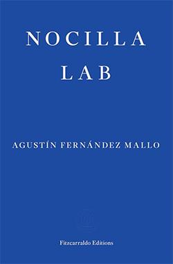 Agustín Fernández Mallo, Nocilla Lab (trans. Thomas Bunstead)